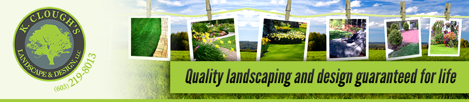 K. Clough's Landscape & Design, LLC - Landscaping in NH